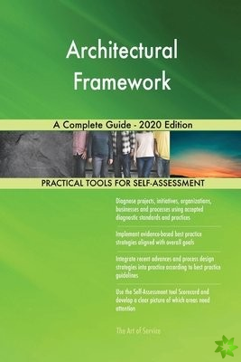 Architectural Framework A Complete Guide - 2020 Edition