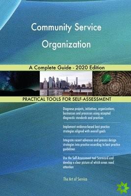Community Service Organization A Complete Guide - 2020 Edition