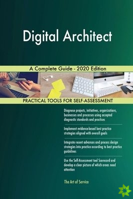Digital Architect A Complete Guide - 2020 Edition