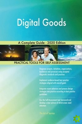 Digital Goods A Complete Guide - 2020 Edition