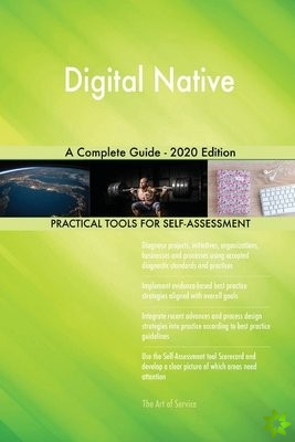 Digital Native A Complete Guide - 2020 Edition
