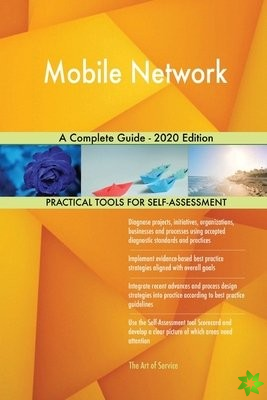 Mobile Network A Complete Guide - 2020 Edition