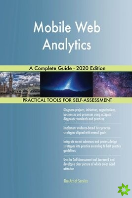 Mobile Web Analytics A Complete Guide - 2020 Edition