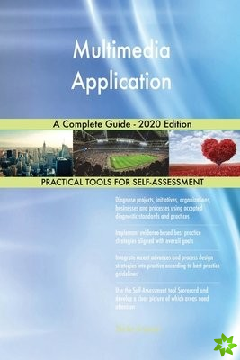 Multimedia Application A Complete Guide - 2020 Edition