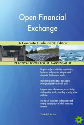 Open Financial Exchange A Complete Guide - 2020 Edition
