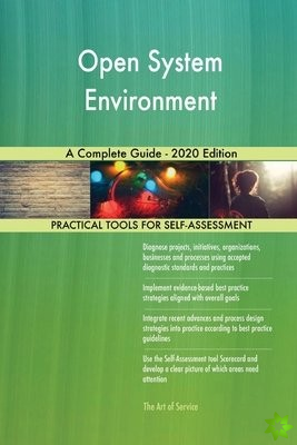 Open System Environment A Complete Guide - 2020 Edition