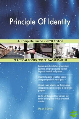 Principle Of Identity A Complete Guide - 2020 Edition
