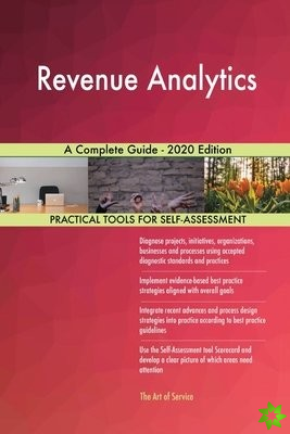 Revenue Analytics A Complete Guide - 2020 Edition