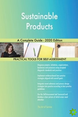 Sustainable Products A Complete Guide - 2020 Edition