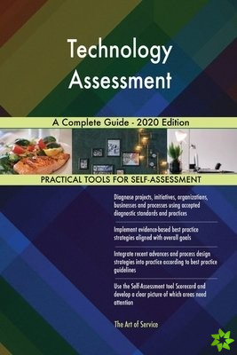Technology Assessment A Complete Guide - 2020 Edition