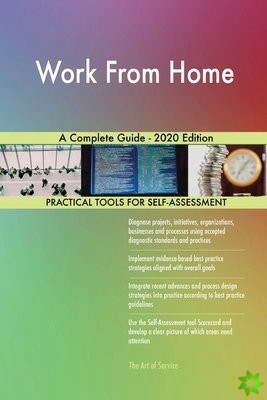 Work From Home A Complete Guide - 2020 Edition