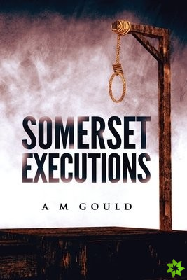 Somerset Executions