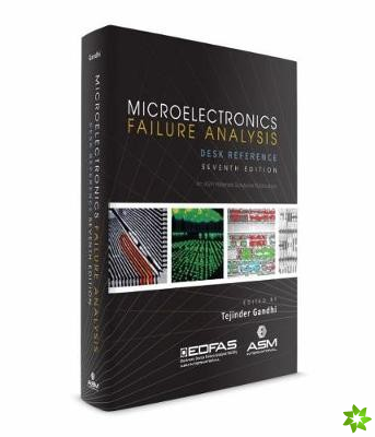 Microelectronics Failure Analysis Desk Reference
