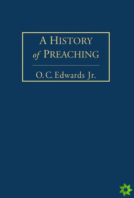 History of Preaching Volume 2