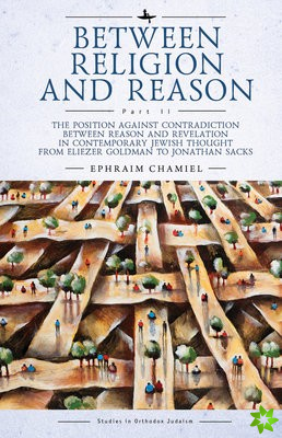 Between Religion and Reason (Part II)