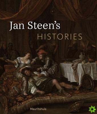JAN STEEN S HISTORIES