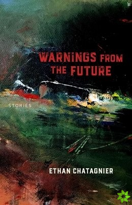 Warnings From the Future - Stories