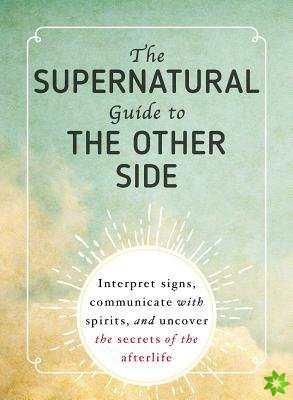 Supernatural Guide to the Other Side