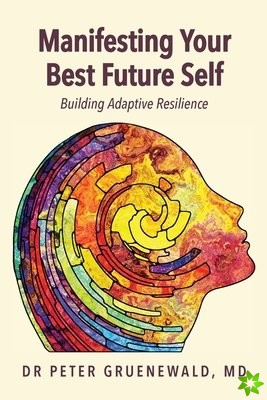 Manifesting Your Best Future Self