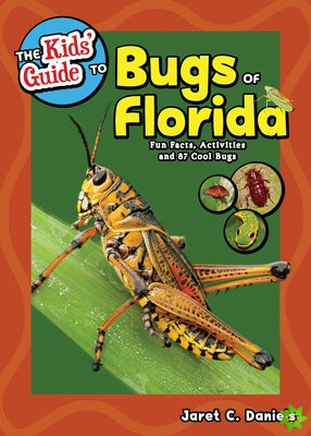 Kids' Guide to Bugs of Florida