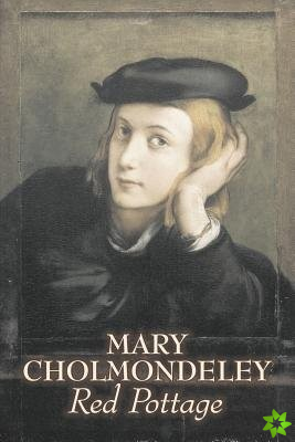 Red Pottage by Mary Cholmondeley, Fiction, Classics, Literary
