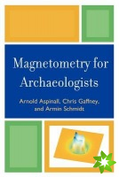 Magnetometry for Archaeologists