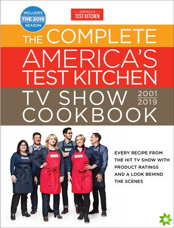 Complete America's Test Kitchen TV Show Cookbook 2001 - 2019