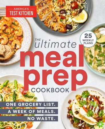 Ultimate Meal-Prep Cookbook