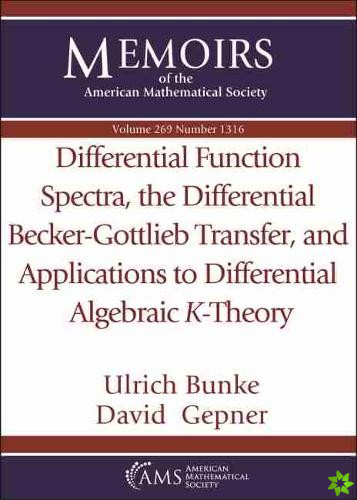 Differential Function Spectra, the Differential Becker-Gottlieb Transfer, and Applications to Differential Algebraic $K$-Theory