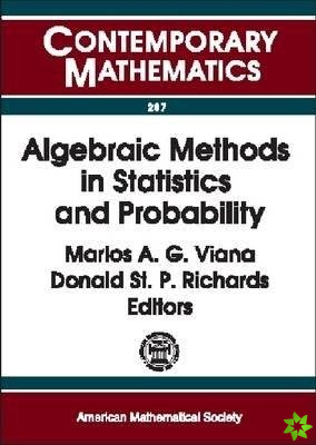 Algebraic Methods in Statistics and Probability
