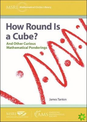 How Round Is a Cube?