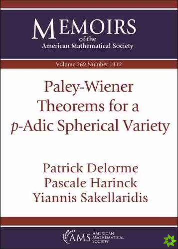Paley-Wiener Theorems for a $p$-Adic Spherical Variety