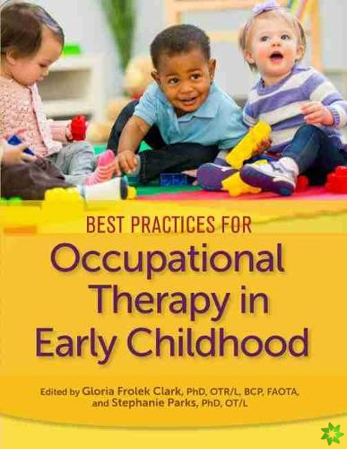 Best Practices for Occupational Therapy in Early Childhood