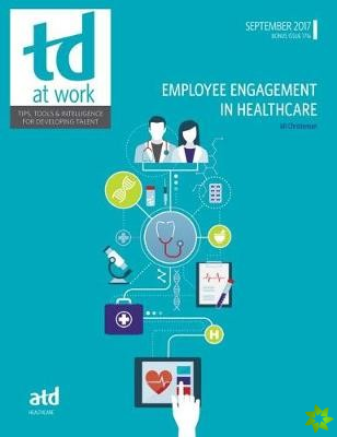 Employee Engagement in Healthcare