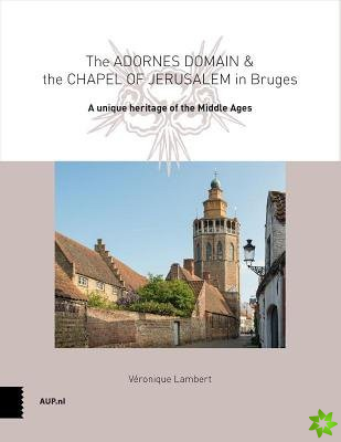Adornes Domain and the Jerusalem Chapel in Bruges