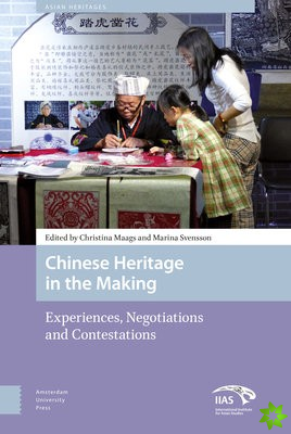 Chinese Heritage in the Making