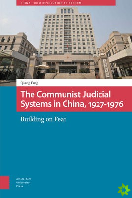 Communist Judicial System in China, 1927-1976