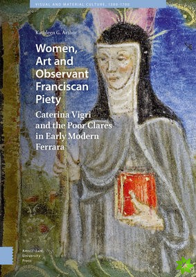 Women, Art and Observant Franciscan Piety