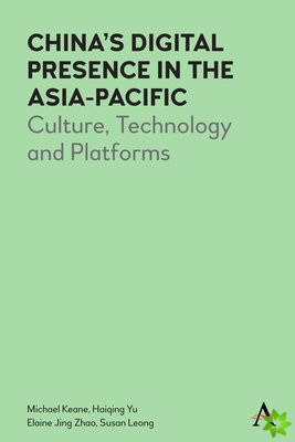 CHINAS DIGITAL PRESENCE IN THE ASIAPACIF