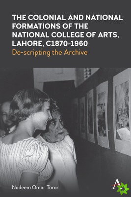 Colonialism, Culture and Arts Education in Pakistan