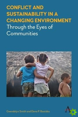 Conflict and Sustainability in a Changing Environment