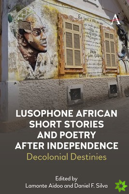 Lusophone African Short Stories and Poetry after Independence