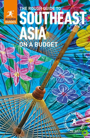 Rough Guide to Southeast Asia On A Budget