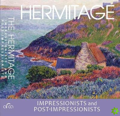 Hermitage Impressionists and Post-Impressionists
