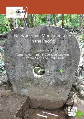 Networks and Monumentality in the Pacific