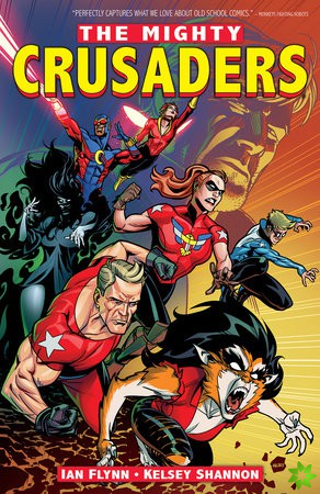 Mighty Crusaders Vol. 1