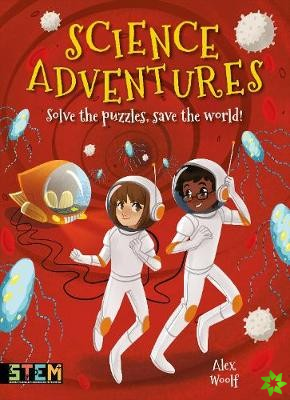 SCIENCE ADVENTURES SOLVE THE PUZZL