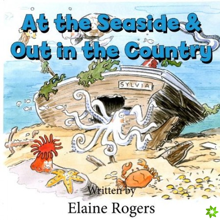 At the Seaside & Out In the Country
