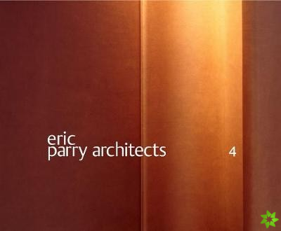 Eric Parry Architects: Volume 4