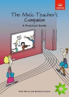 Music Teacher's Companion: A Practical Guide